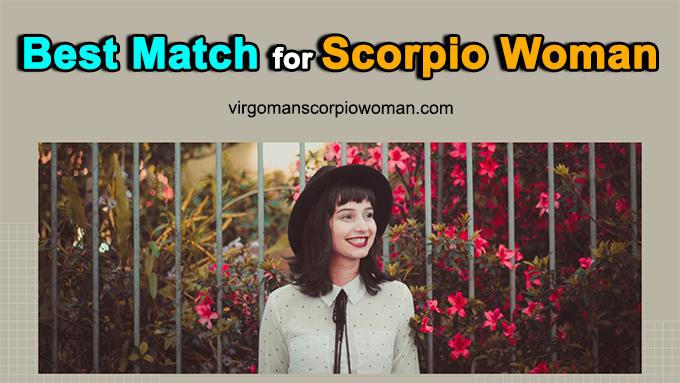 Best Match For Scorpio Woman