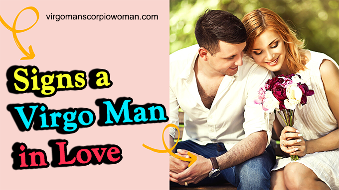Woman virgo likes in man a what a 10 Signs