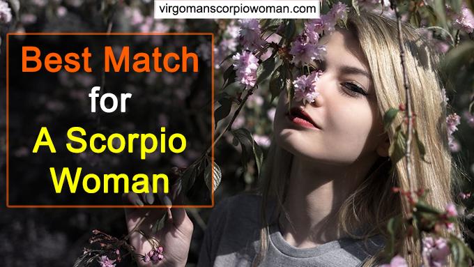 Scorpio Woman Best Match