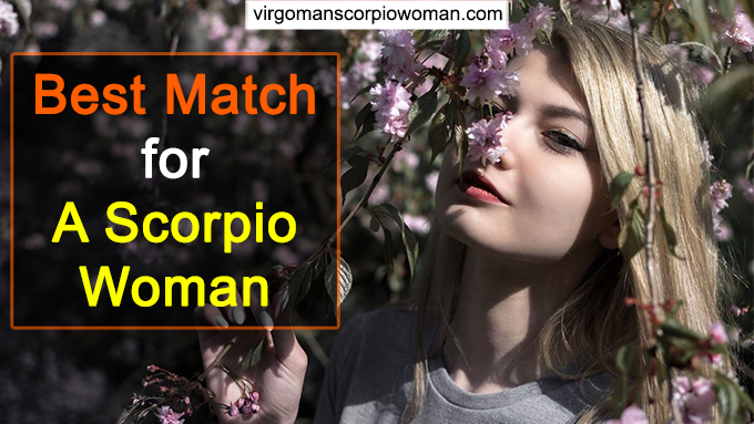 Best Match for a Scorpio Woman in Love (with 5 Choices)