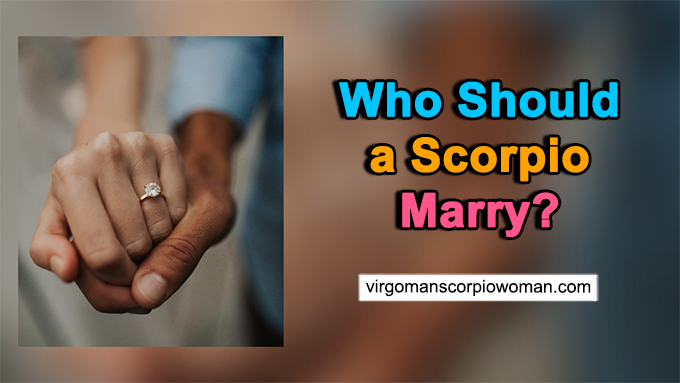 signs that scorpio should marry
